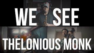 "#BAM Influences p.3 - Thelonious Monk | ""We See"" | Gabriel Bar-Cohen Trio"