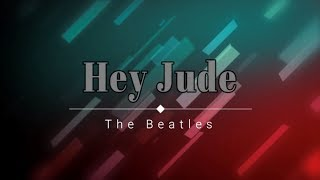 The Beatles - Hey Jude (Lyric Video) [HD] [HQ] - YouTube