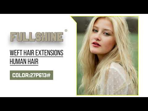 Full Shine Sew In Hair Weft Bundles 100% Remy Human Hair Highlights (#27P613)