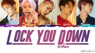 SHINee (샤이니) - 'Lock You Down' LYRICS (Color Coded Eng-Rom-Han)