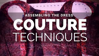Ep. 4: Assembling The Dress - DIY Couture Cocktail Dress