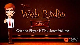 Criando Player HTML 5 para Web Rádio