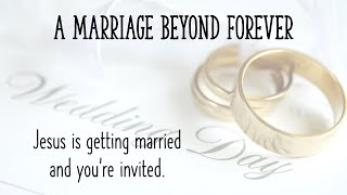 A Marriage Beyond Forever – Isaiah 62:1-5, Rev 21:1-8