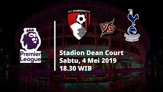 Live Streaming Liga Inggris Bournemouth vs Tottenham Hotspur, Via MAXStream beIN Sport