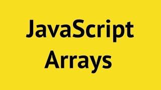 JavaScript Arrays