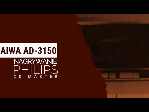 Prezentacja magnetofonu Aiwa AD-3150, nagrywanie na Philips CD Master