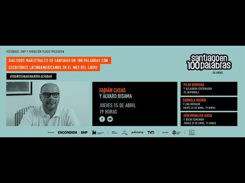 Diálogos magistrales: Fabián Casas y Álvaro Bisama