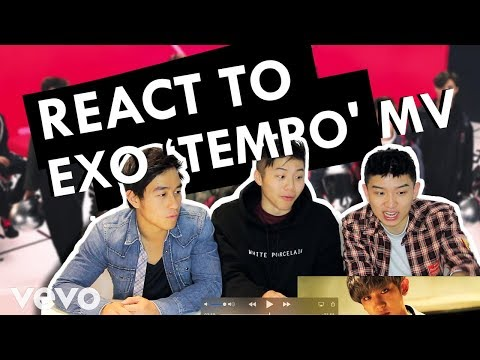 EXO REACTION -  EXO TEMPO CHINESE MV - ASIAN AMERICANS REACT -  美國華裔第一次看EXO TEMPO節奏 - 有甚麼反應?