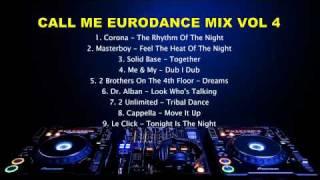 Call Me Eurodance Mix Vol 4