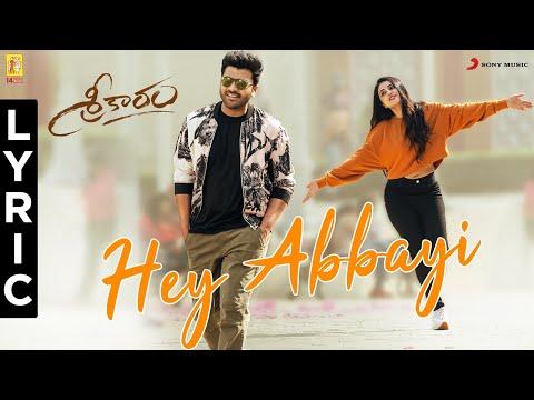 Sreekaram - Hey Abbayi Lyric