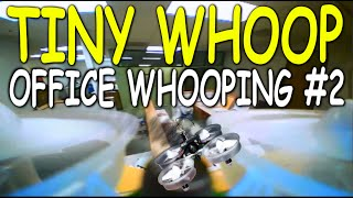 OFFICE WHOOPING #2 - Tiny Whoop - Micro FPV Quadcopter - Blade Inductrix FPV