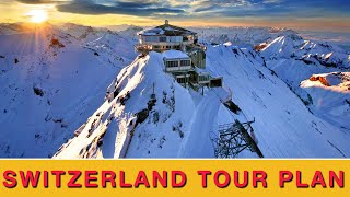 Switzerland Tour Plan from India