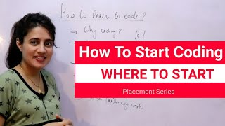 How to learn to code | Best way to learn coding | Placement Series
