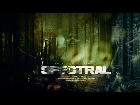Spectral   Pilot Film   Malayalam Psychological Thriller   HD