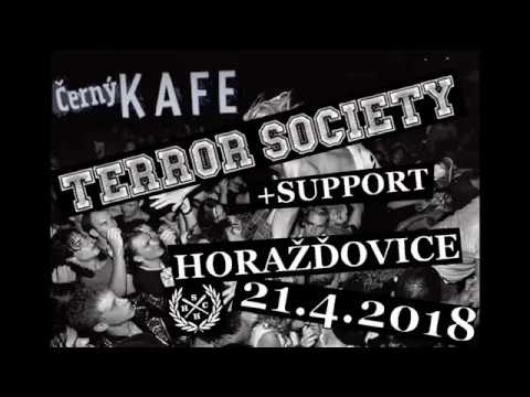 Terror society - TERROR SOCIETY - Horažďovice Černý Kafe 21.4.2018 Full set