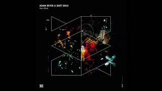 Adam Beyer & Bart Skils – Your Mind