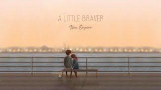 New Empire   A Little Braver(lyric)