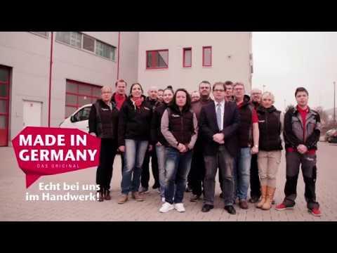 Made in Germany. Das Original. Echt bei uns im Handwerk!