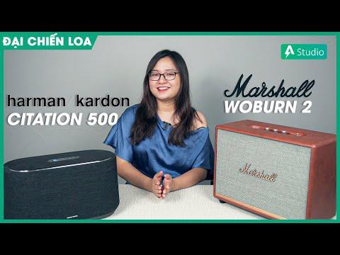 [Đại chiến loa] Marshall Woburn 2 vs H/K Citation 500  Loa nào hay hơn ???
