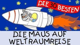 Die Maus auf Weltraumreise - Bewegungslieder zum Mitsingen    Kinderlieder
