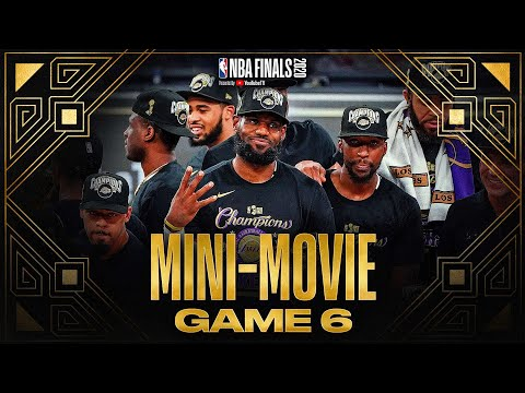 2020 #NBAFinals Game 6 Mini-Movie: Lakers Claim Banner 17 🏆