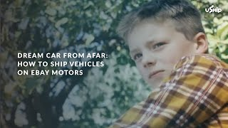 Dream Car from Afar: Quick and Easy Vehicle Delivery on eBay Motors