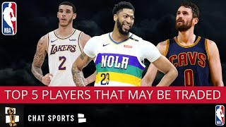 NBA Rumors: Top 5 Players That Could Be Traded This Summer
