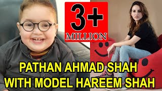 Cute Pathan Ahmad Shah WIth Model Hareem Shah