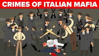 Most Horrific Crimes - The Italian Mafia