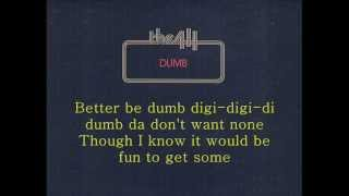 The 411 - Dumb (lyrics)