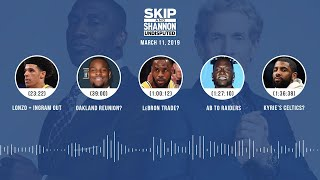 UNDISPUTED Audio Podcast (3.11.19) with Skip Bayless, Shannon Sharpe & Jenny Taft   UNDISPUTED