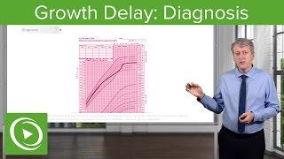 Growth Delay: Diagnosis & Management– Pediatric Endocrinology | Lecturio