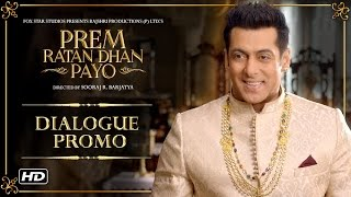 Prem Ratan Dhan Payo - Video - Dialogue Promo 1