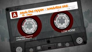 SNAK THE RIPPER - VANDALIZE SHIT ( ft. onyx )