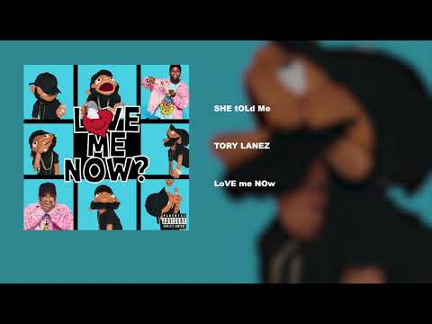 Tory Lanez - SHE TOLd Me Mp3