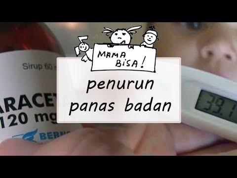 Video cara menurunkan panas badan anak dan bayi (obat Paracetamol)