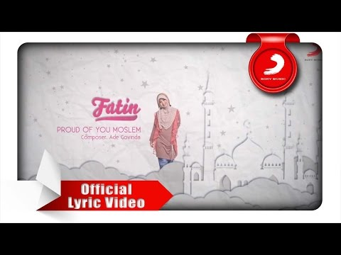 FATIN - Proud Of You Moslem (Lyric Video) Mp3