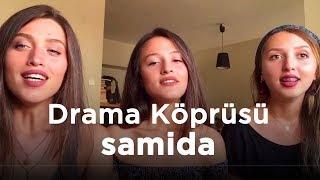 Samida - Drama Köprüsü