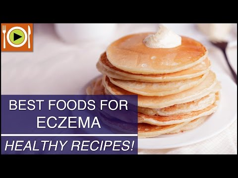 Video Best Foods for Eczema | Healthy Recipes