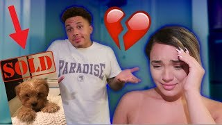 I SOLD OUR NEW PUPPY PRANK ON GIRLFRIEND!! ** SHE CRIES! **