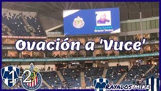 ¡Ovación a 'Vuce' en el BBVA! Rayados vs Chivas J12 Guard1anes 2021 / Rayados Mike