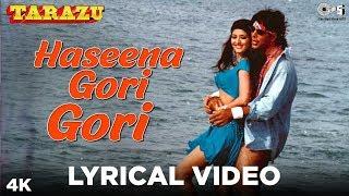 Haseena Gori Gori Lyrical - Tarazu | Akshay Kumar, Sonali