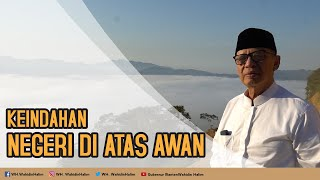 """Gubernur Banten Berkunjung Ke """"NEGERI DI ATAS AWAN"""" Citorek"""