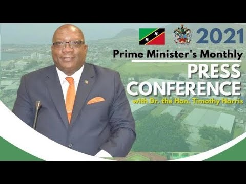 Monthly Press Conference Prime Minister Dr. Hon. Timothy Harris October 28, 2021