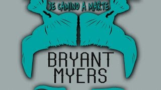 De Camino a Marte - Bryant Myers (Video)