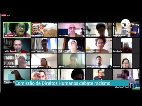 Comissão de Direitos Humanos debate o racismo - 05/06/20