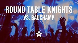 Round Table Knights Vs. Bauchamp   Calypso