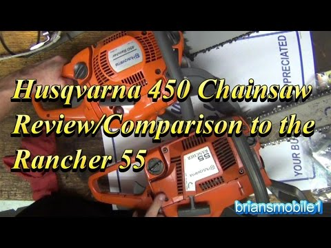 Husqvarna 450 Chainsaw Review / Comparison Rancher 55