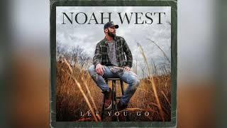 Noah West Let You Go