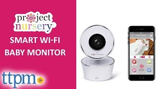 Smart Wi-Fi Baby Monitor from Project Nursery